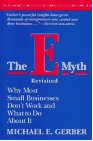 The E Myth Revisited - Michael Gerber