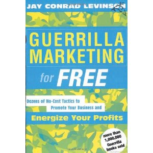 Guerilla Marketing For Free